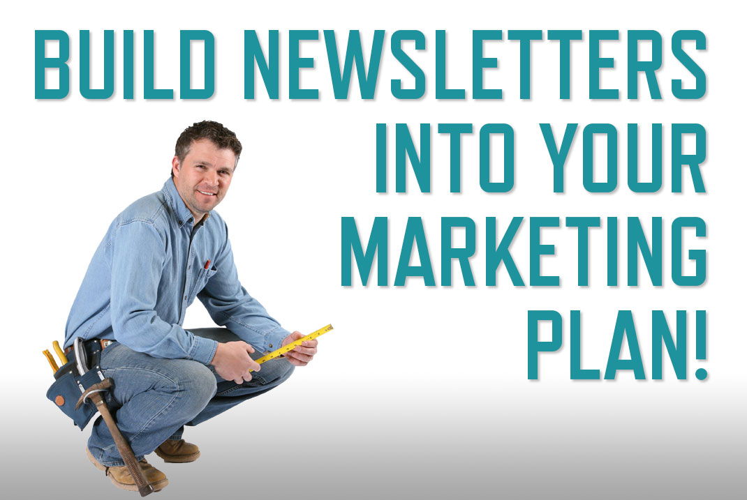 Newsletters for remodelers and custom home builders